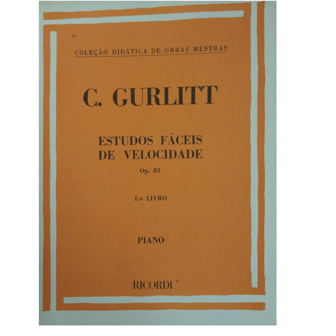 C. Gurlitt - Estudos fáceis de velocidade op.83 volume 1 para piano - Rb0083