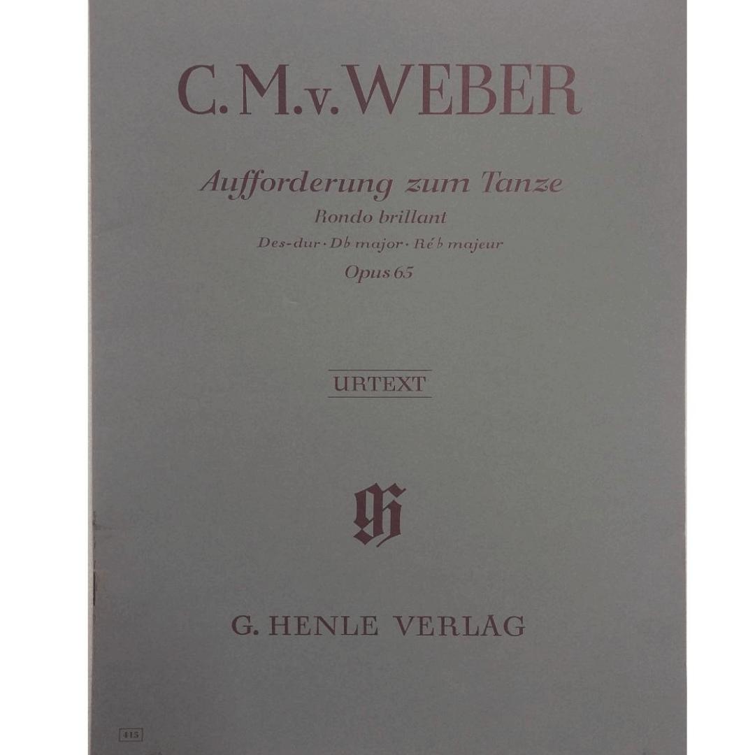 C.M.v. Weber Aufforderung zum Tanze Rondo brillant Des-dur . Db major. Ré b majeur Opus 65 - Urtext
