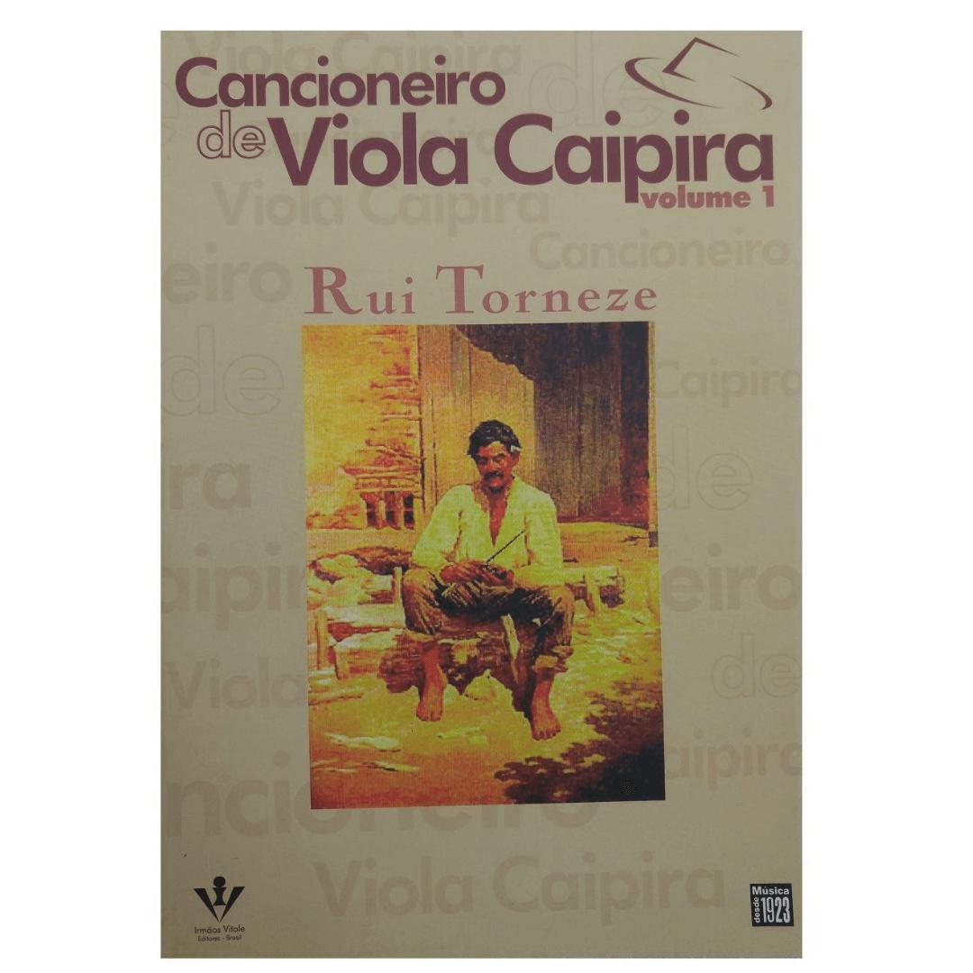 Cancioneiro de Viola Caipira Volume 1 - Rui Torneze 305A