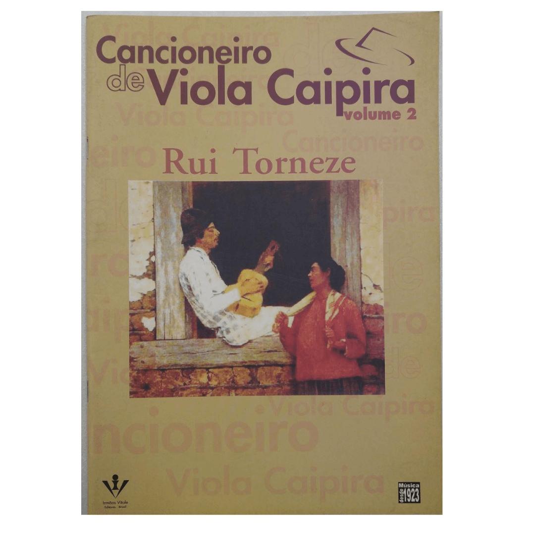 Cancioneiro de Viola Caipira Volume 2 - Rui Torneze - 310A