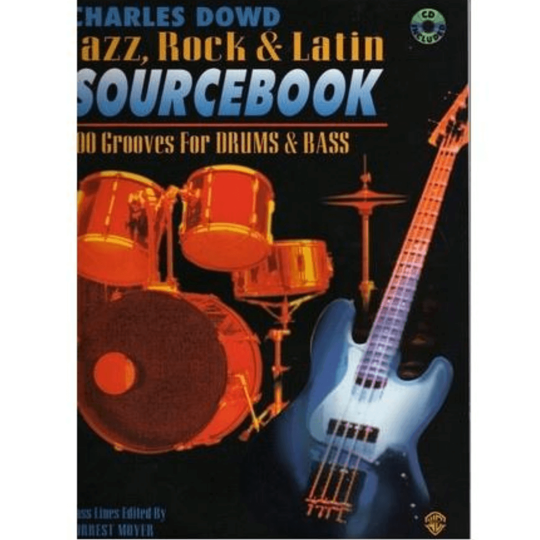 Charles Dowd Jazz, Rock & Latin Sourcebook: 100 Grooves for Drums & Bass ( Com CD ) - EL95116CD