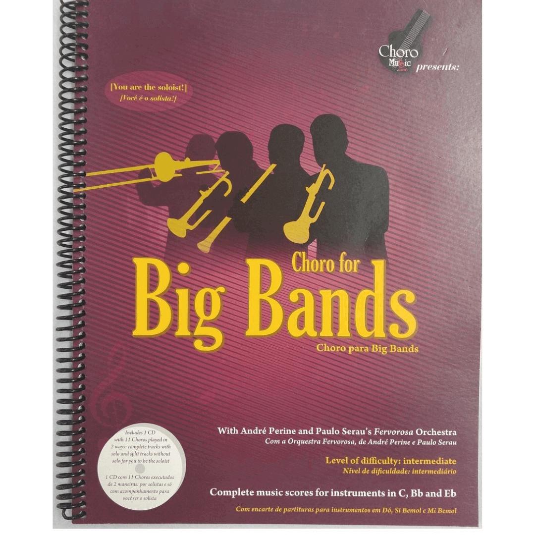 Choro for Big Bands - Choro para Big Bands 1ª Edição, incluí 01 CD - BB01PE