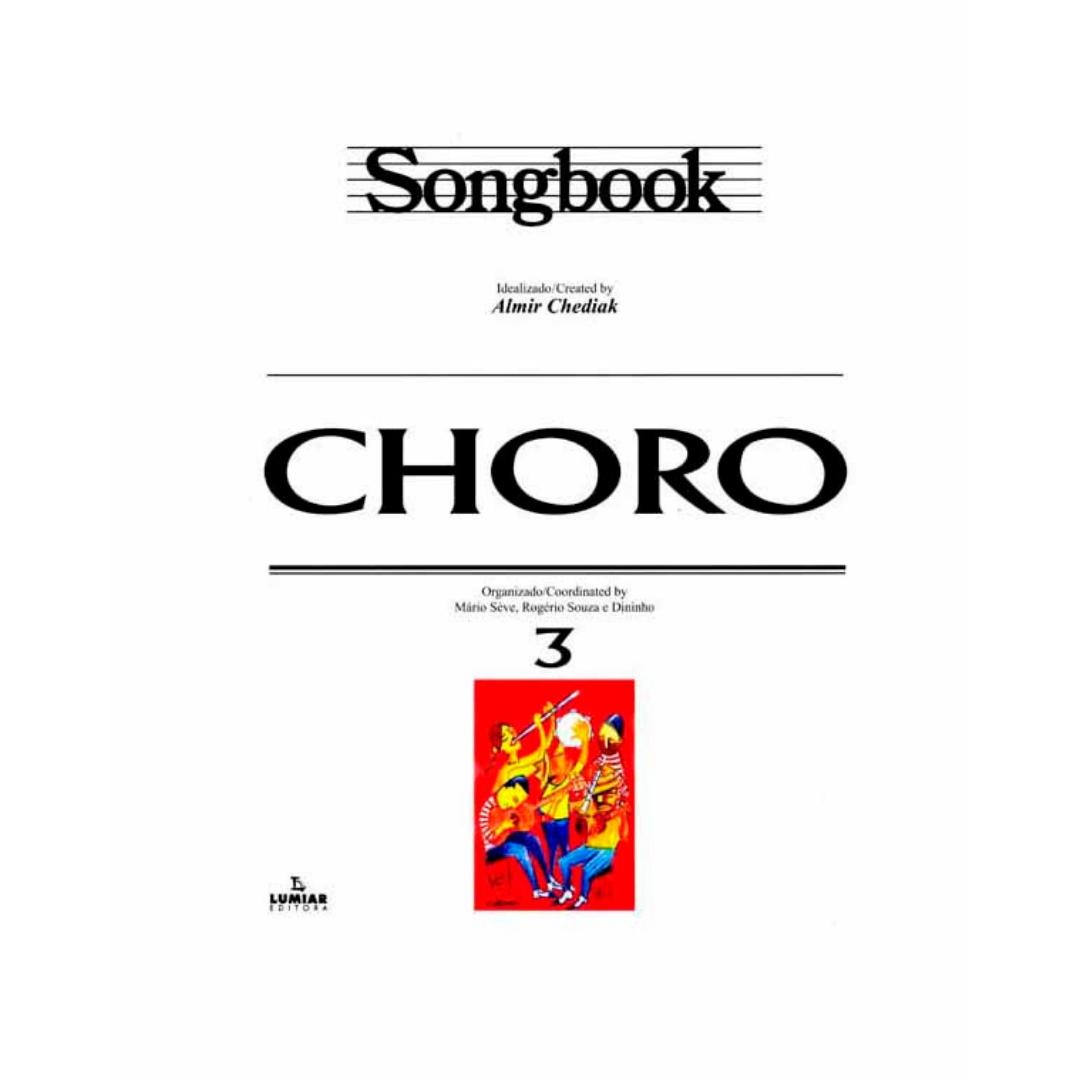 Choro - Songbook - Vol. 3 - Idealizado Almir Chediak - SBCH3