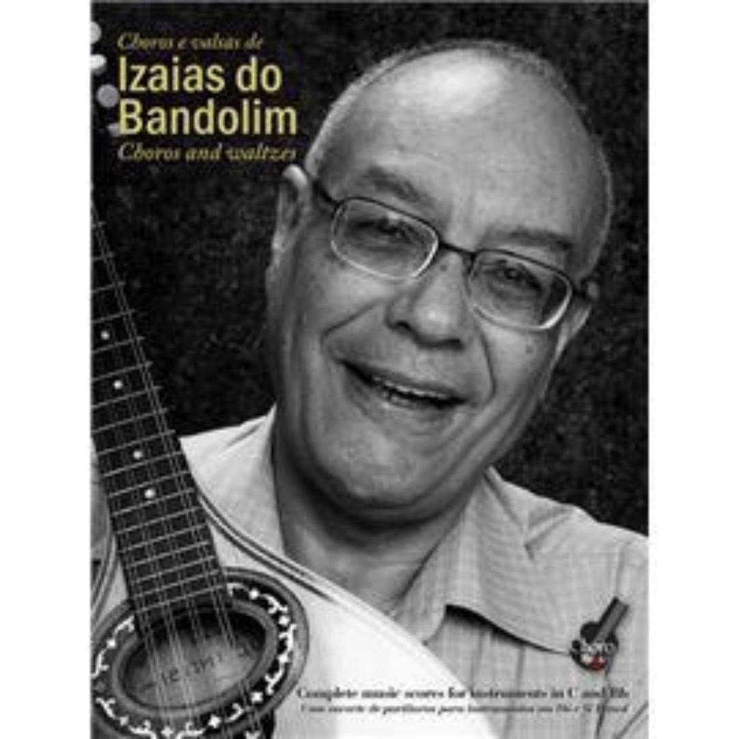 Choros e valsas de Izaias do Bandolim - Choros and Waltzes - IBOIPE