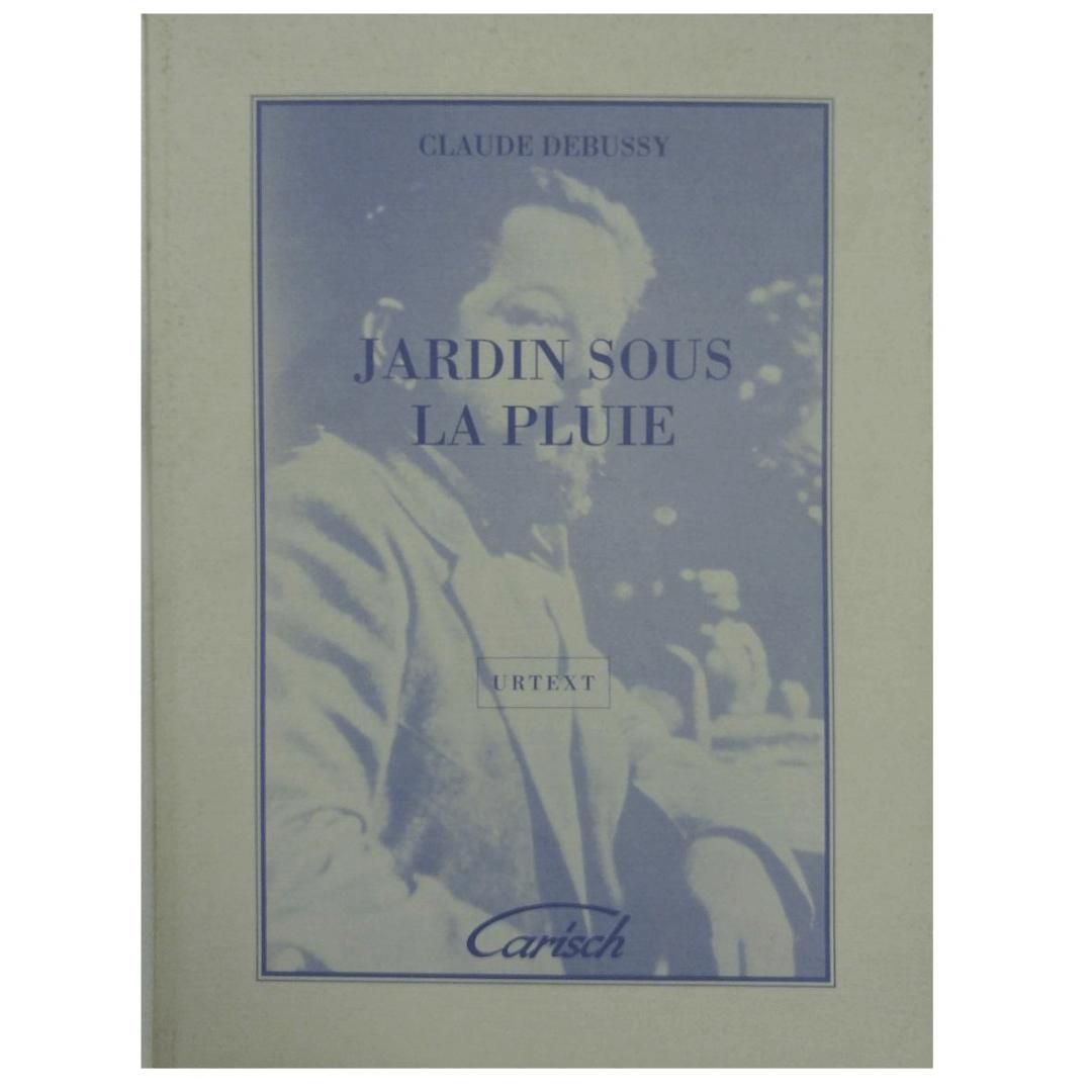 Claude Debussy Jardin Sous La Pluie urtext Carisch 22007