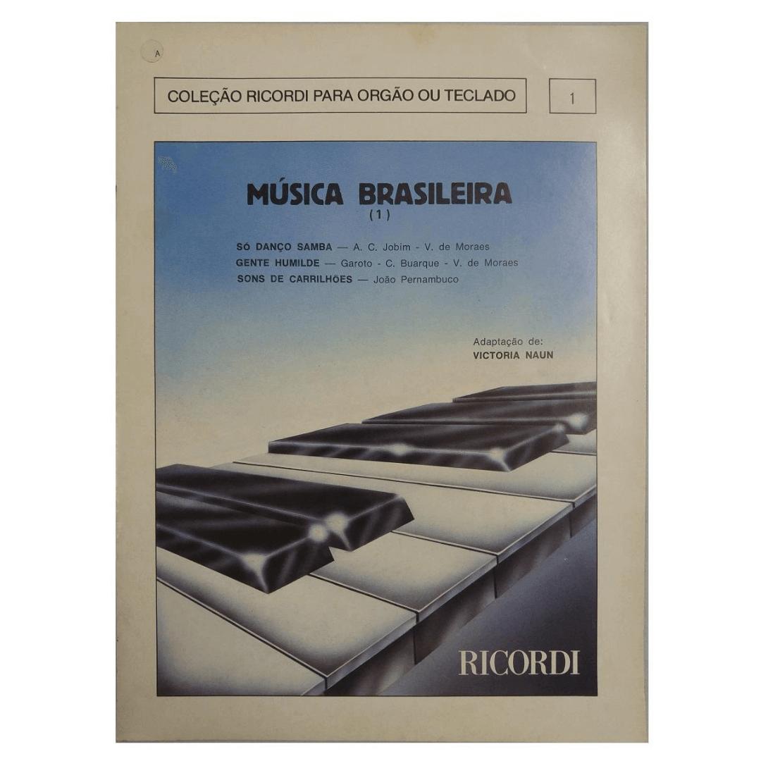 Coleção Ricordi para Orgão ou Teclado 1 - Música Brasileira Adaptação de: Victoria Naun RB0831