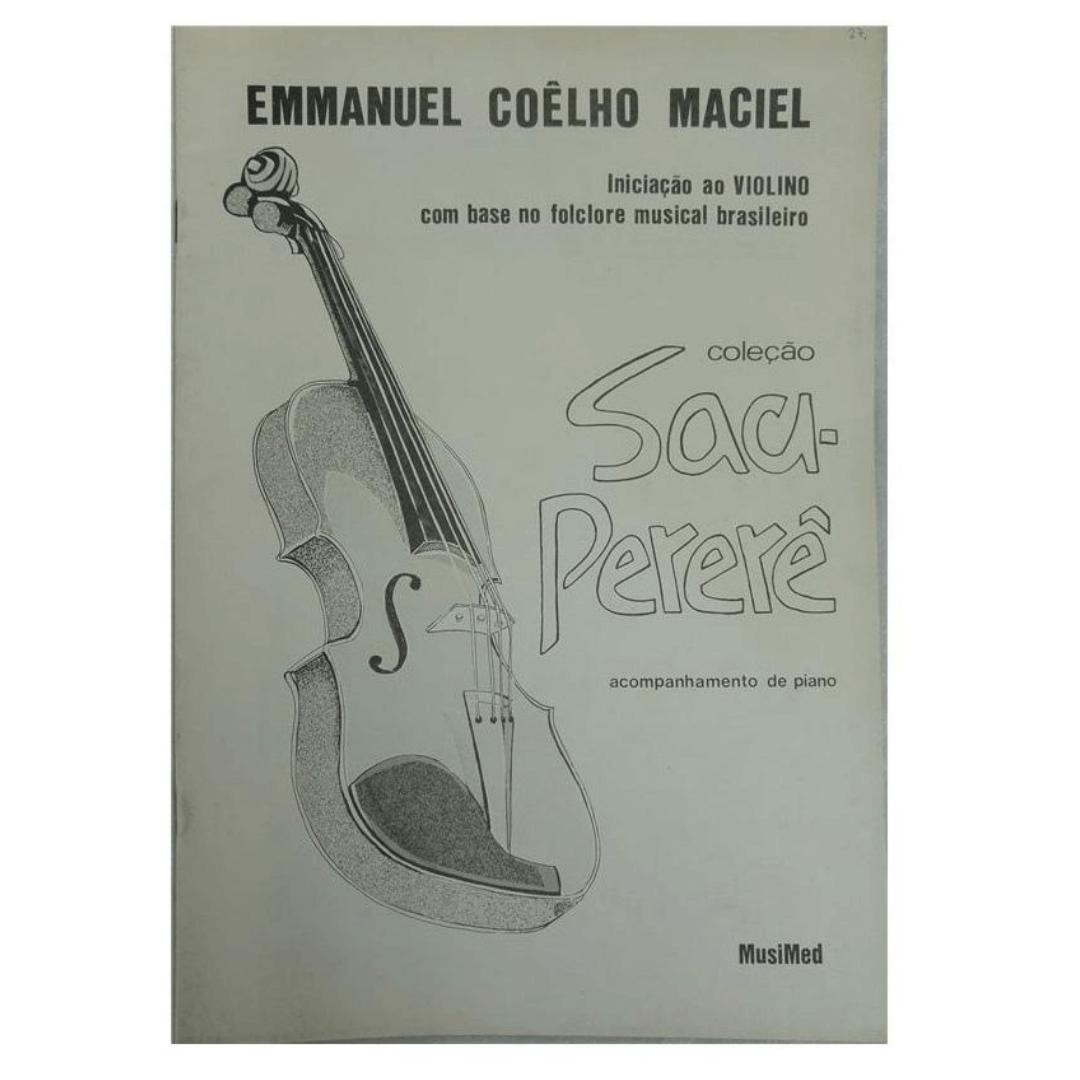 Coleção Saci Perere - Iniciação Ao Violino Com Base No Folclore Musical Brasileiro