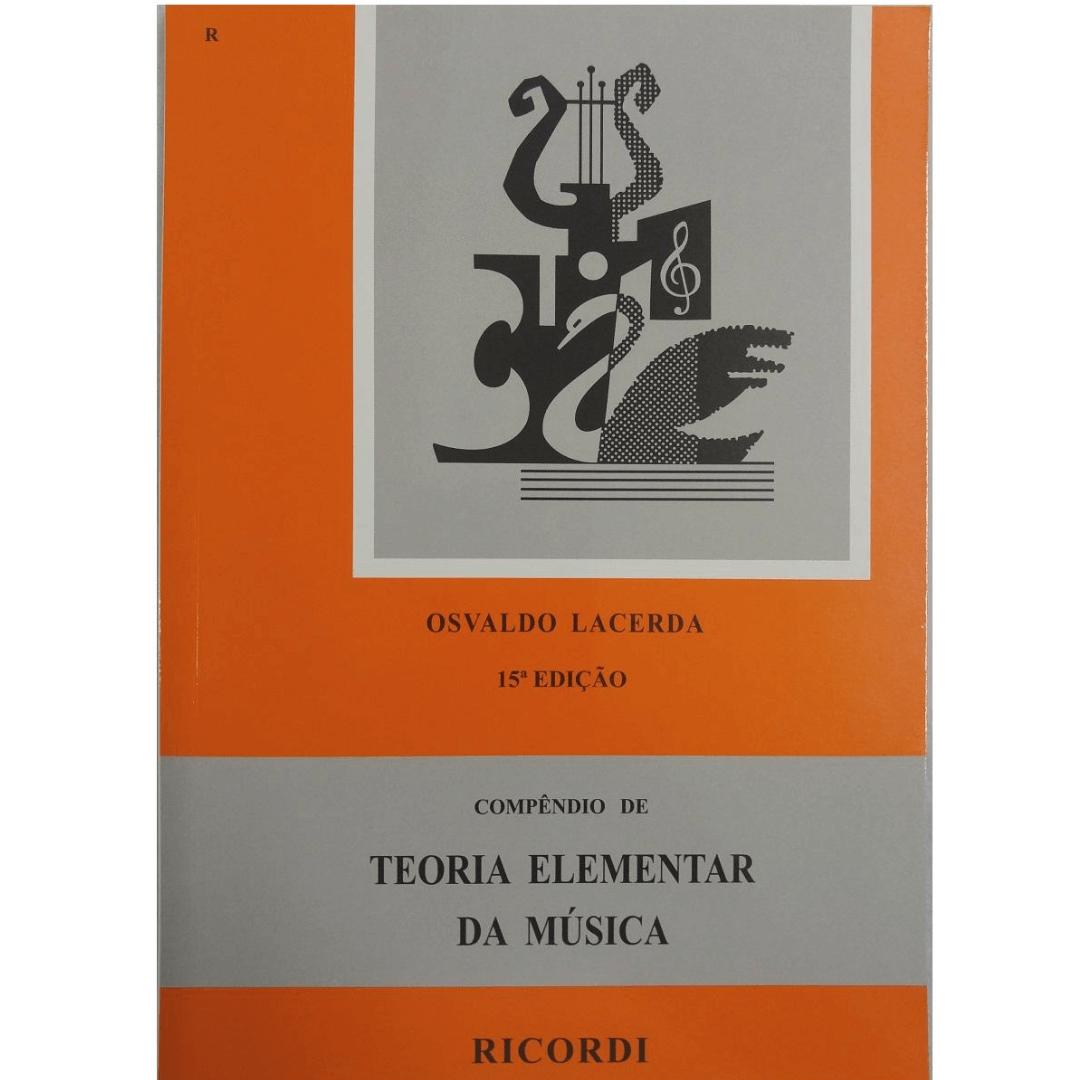 Compêndio de Teoria Elementar da Música 15ª Edição - Osvaldo Lacerda RB0038