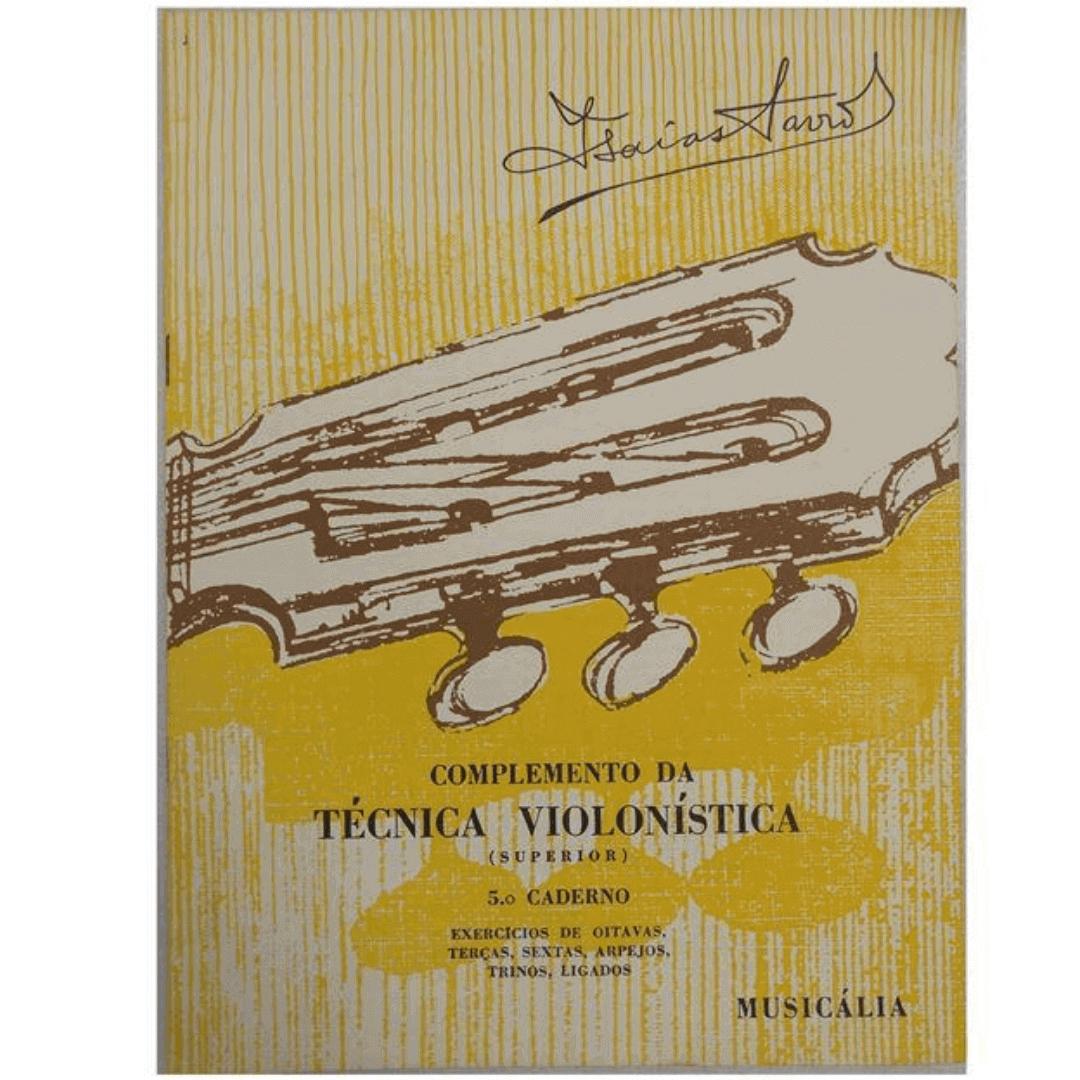 Complemento Da Técnica Violonística ( Superior ) 5º Caderno - Isaias Sávio