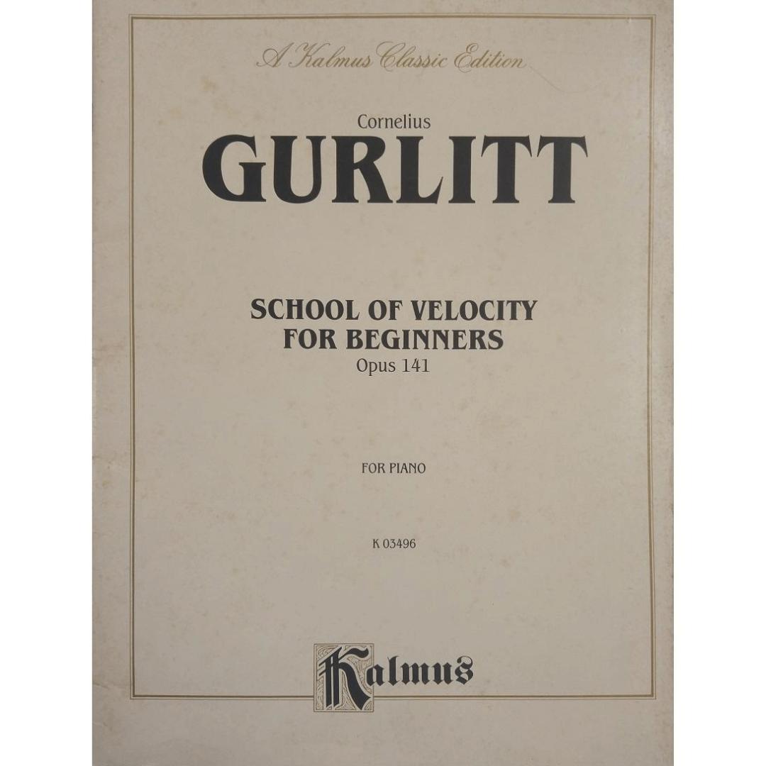 Cornelius Gurlitt School of Velocity for Beginners Opus 141 for Piano k03496 Kalmus