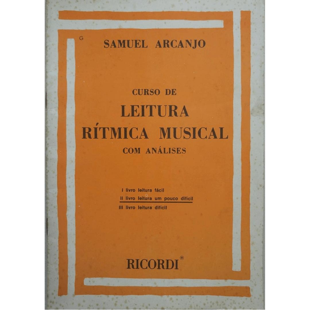CURSO DE LEITURA RÍTMICA MUSICAL - Vol. 2 - Samuel Arcanjo - RB0075
