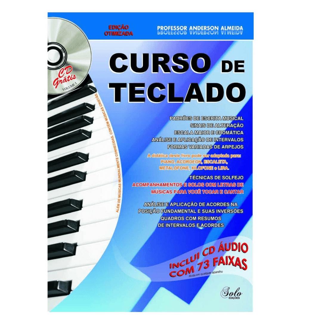 Curso de Teclado Volume 1- Professor Anderson Almeida - Com CD