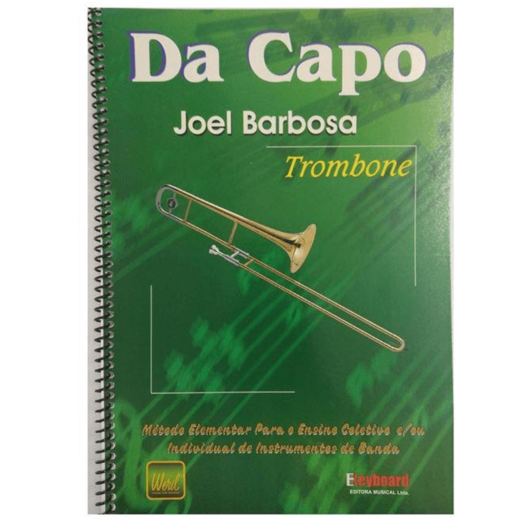 DA CAPO TROMBONE DE VARA Joel Barbosa - Método Elementar