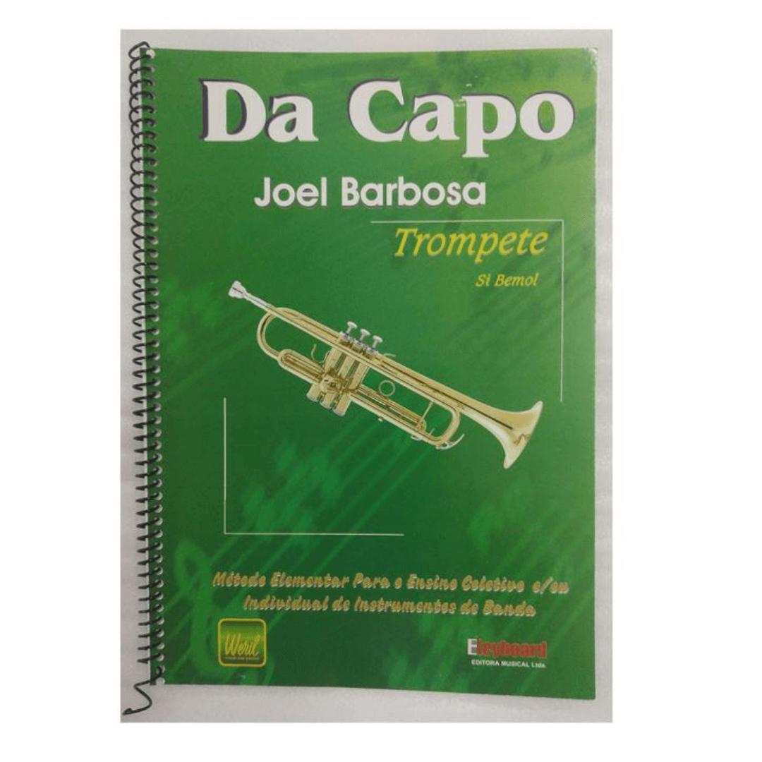 DA CAPO TROMPETE em Si Bemol - Método Elementar para o Ensino Coletivo e/ou individual instru. Banda