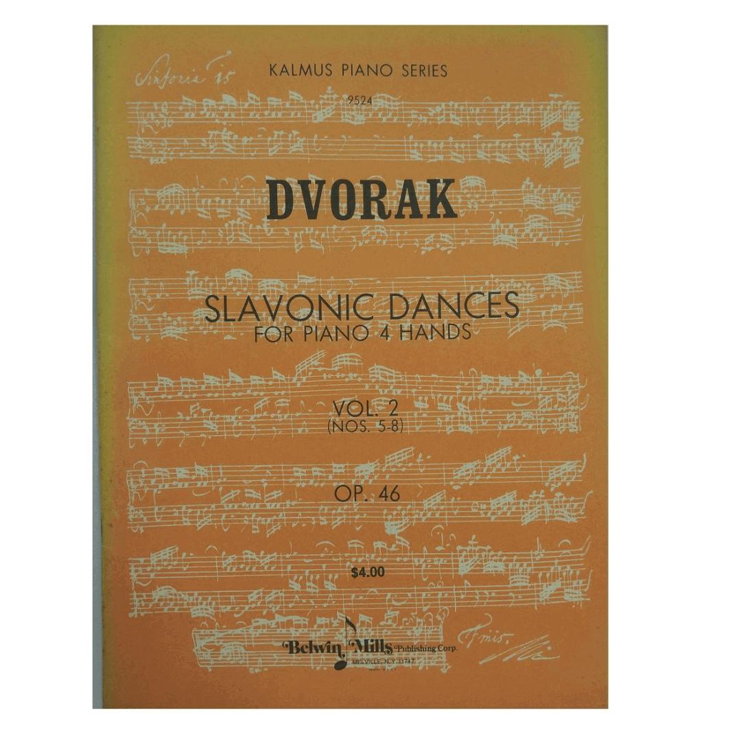 Dvorak Slavonic Dances for Piano 4 Hands Vol. 2 ( Nos. 5-8 ) OP.46 kalmus Piano Series 9524