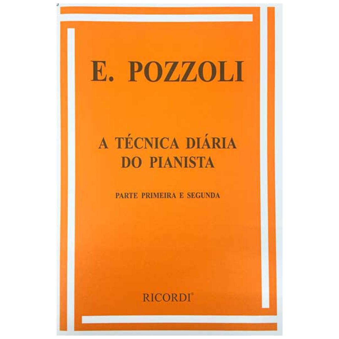 E. POZZOLI - A Técnica Diária Do Pianista - Parte primeira e segunda MCM0172