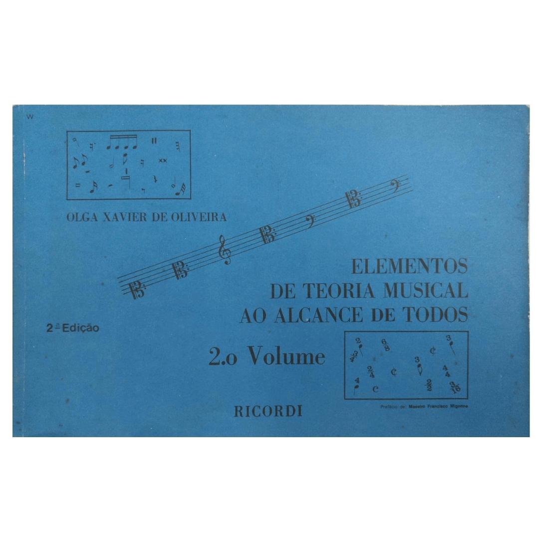 ELEMENTOS DE TEORIA MUSICAL AO ALCANCE DE TODOS - Vol.2 Olga Xavier De Oliveira RB0562