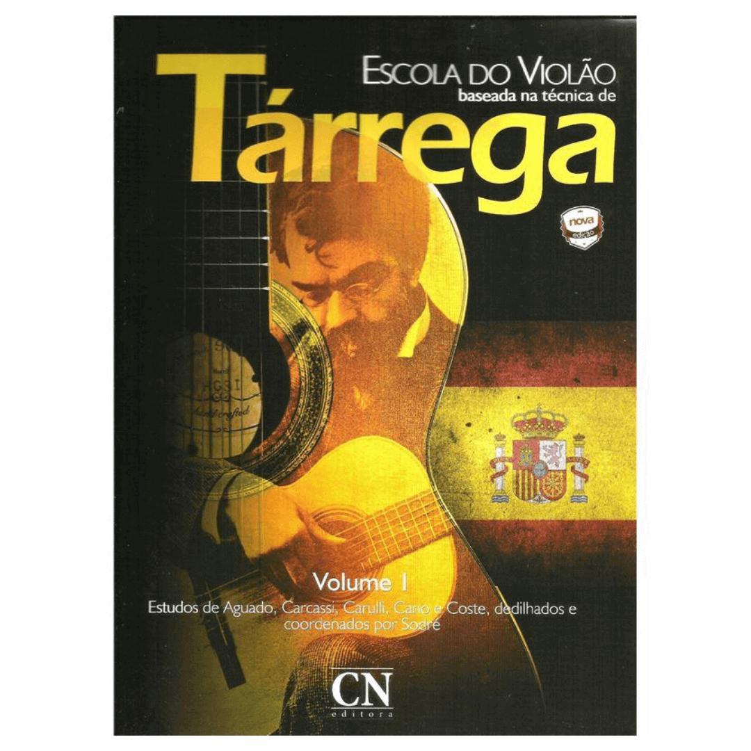 Escola do Violão baseada na técnica de Tárrega - Volume 1 - CN027