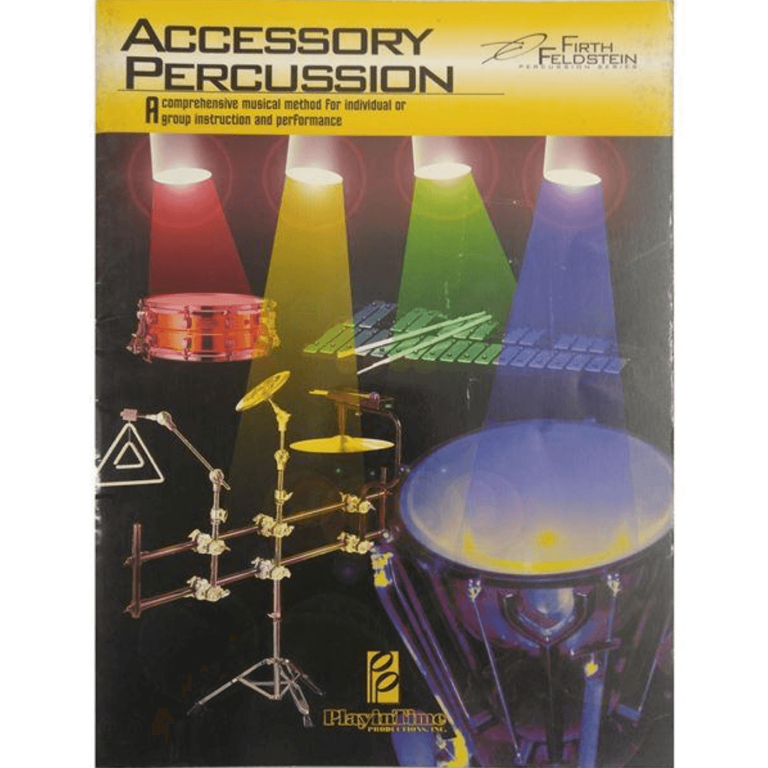 Firth & Feldstein - Accessory Percussion Comprehensive