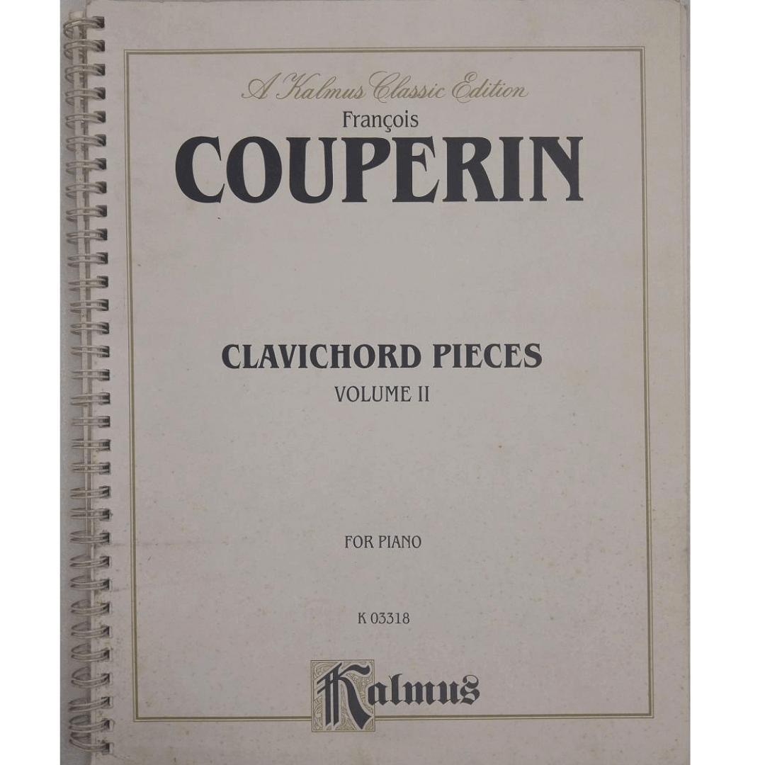 François COUPERIN Clavichord Pieces Volume II for Piano K03318 - Kalmus