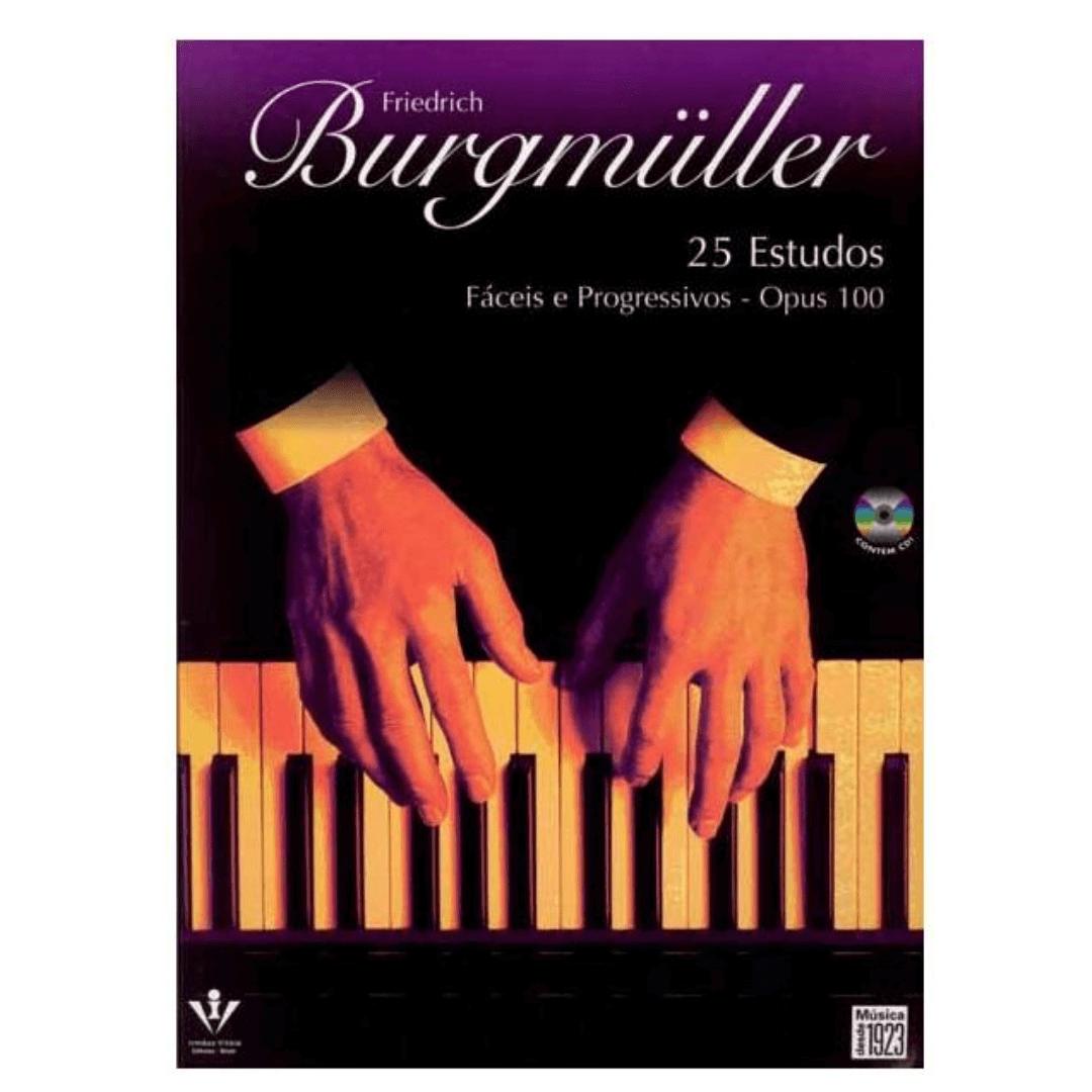 Friedrich BURGMÜLLER 25 ESTUDOS FÁCEIS E PROGRESSIVOS - OPUS 100 Revisão Souza Lima - 383M