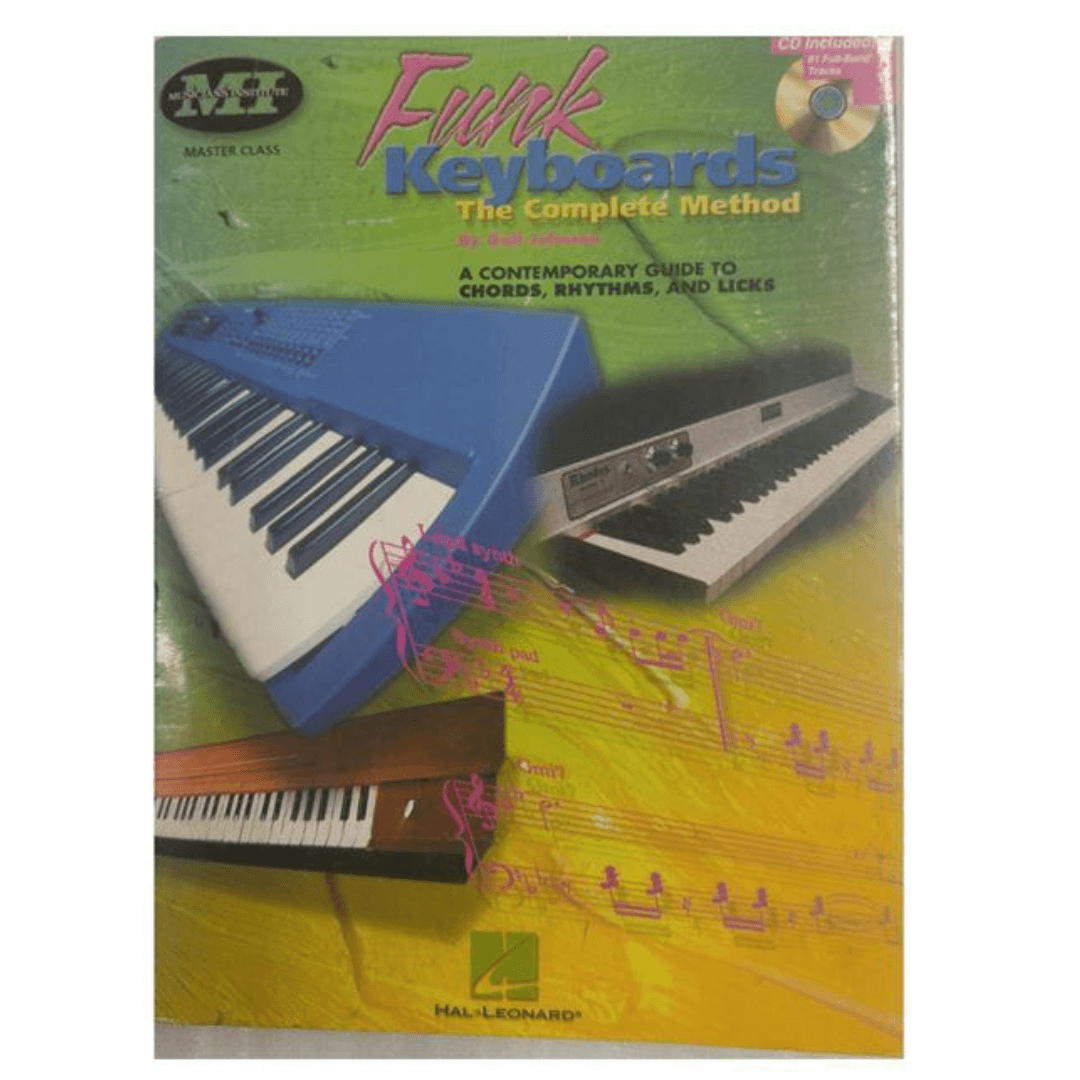 Funk Keyboards The Complete Method - A Contemporary Guide to Chords, Rhythms, and Licks (Book & CD)