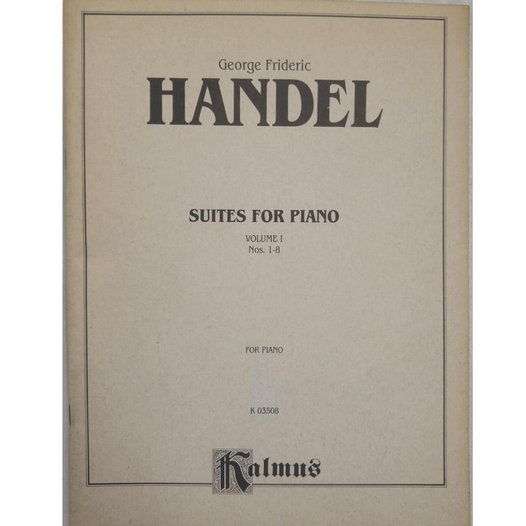 George Frideric Handel Suites for Piano Volume 1 Nos. 1 - 8 for Piano K03508 - Kalmus
