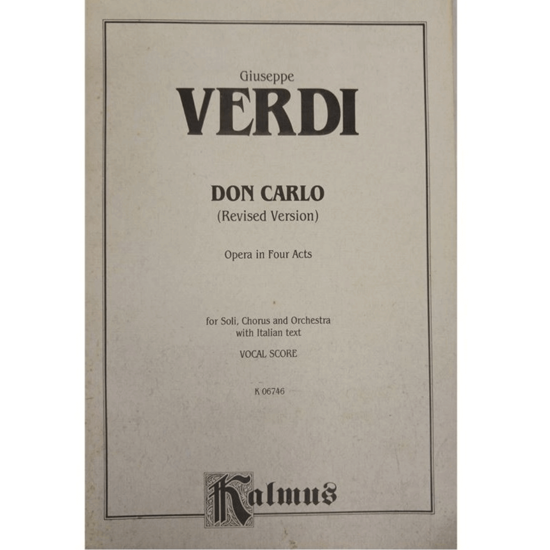 Giuseppe VERDI Don Carlo ( Revised Version ) Opera in Four Acts - K06746