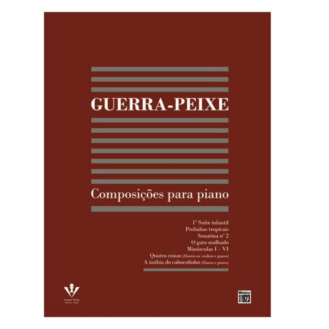 GUERRA-PEIXE - COMPOSIÇÕES PARA PIANO - 336A