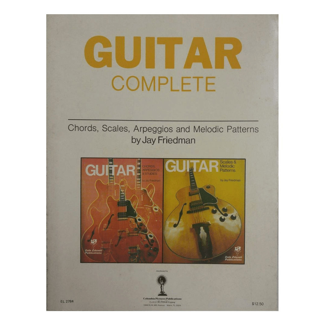Guitar Complete: Chords, Scales, Arpeggios and Melodic Patterns by Jay Friedman