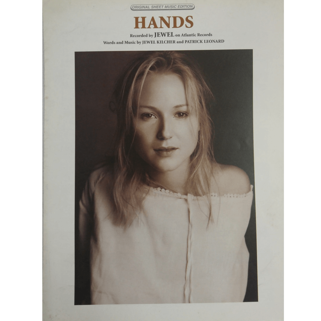 Hands Recorded by Jewel on Atlantic Records Words and Music by Jewel Kilcher PV98132