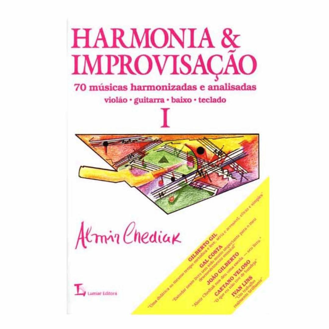 HARMONIA E IMPROVISAÇÃO - Vol. 1- Almir Chediak 70 músicas harmonizadas e analisadas - HIMP1