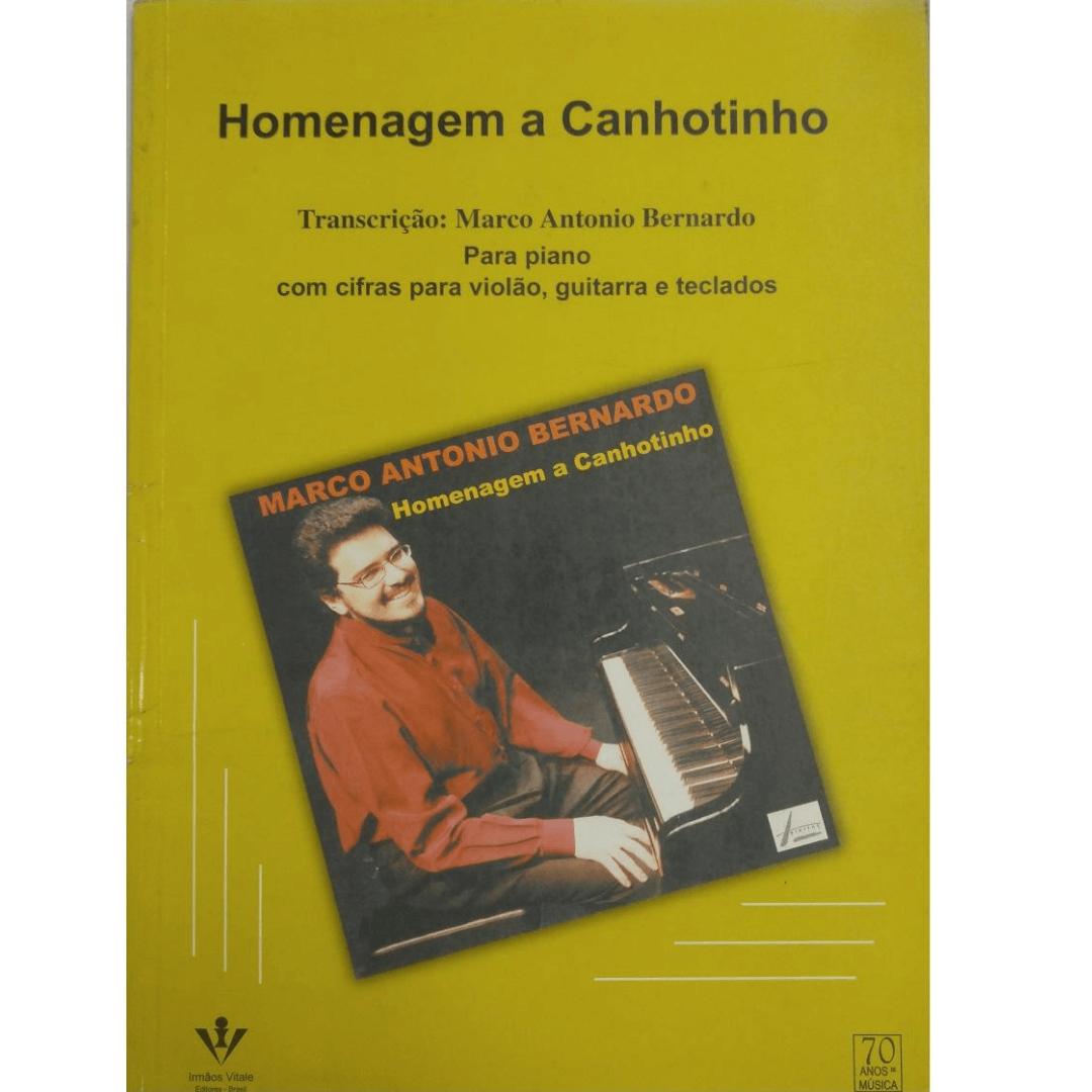 Homenagem a Canhotinho - Marco Antonio Bernardo para Piano, Violão, Guitarra e Teclados 283A