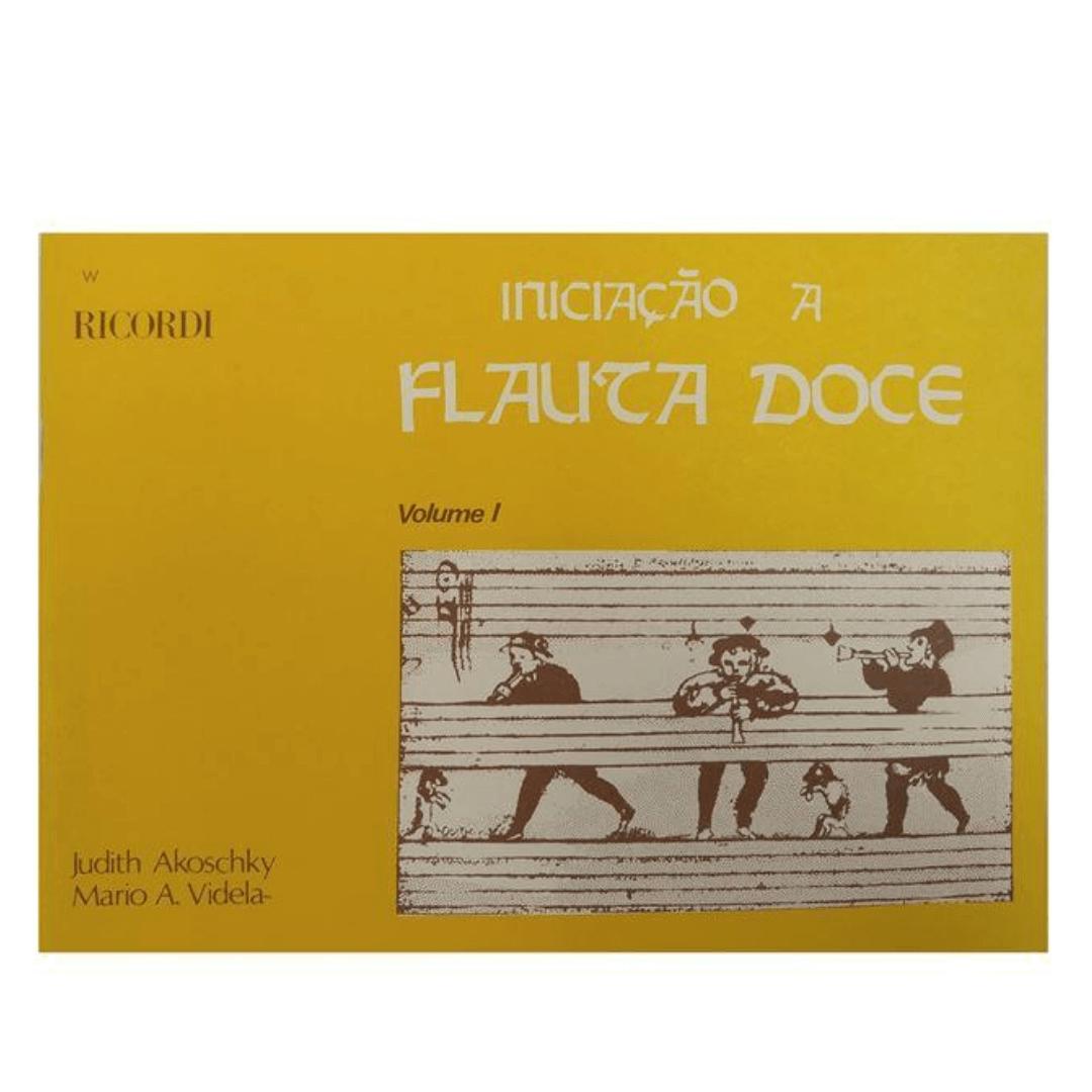 Iniciação A Flauta Doce - Volume 1 -Judith Akoschky e Mário A. Videla - RB0601