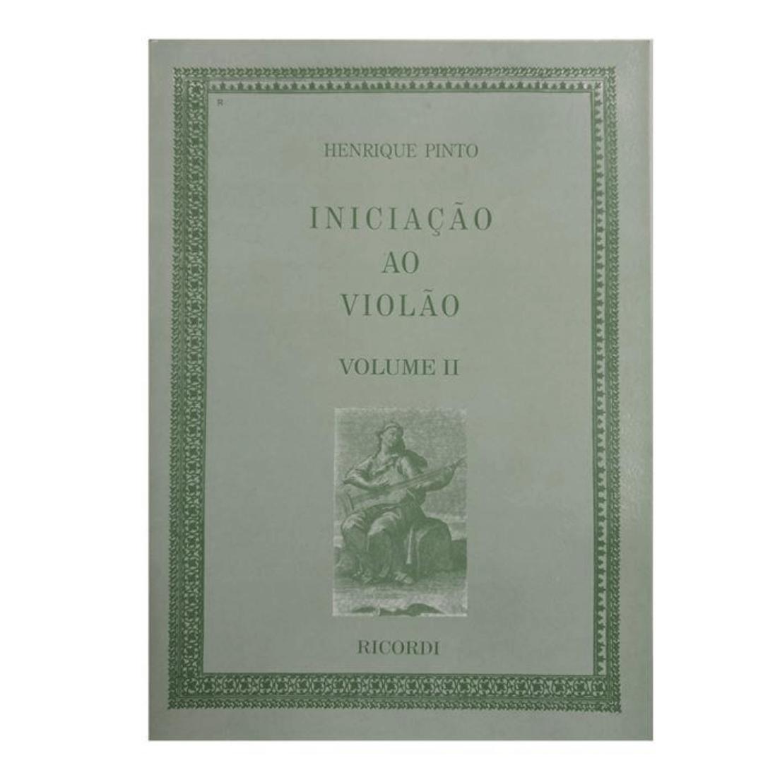 Iniciação ao Violão Volume 2 - Henrique Pinto RB0962