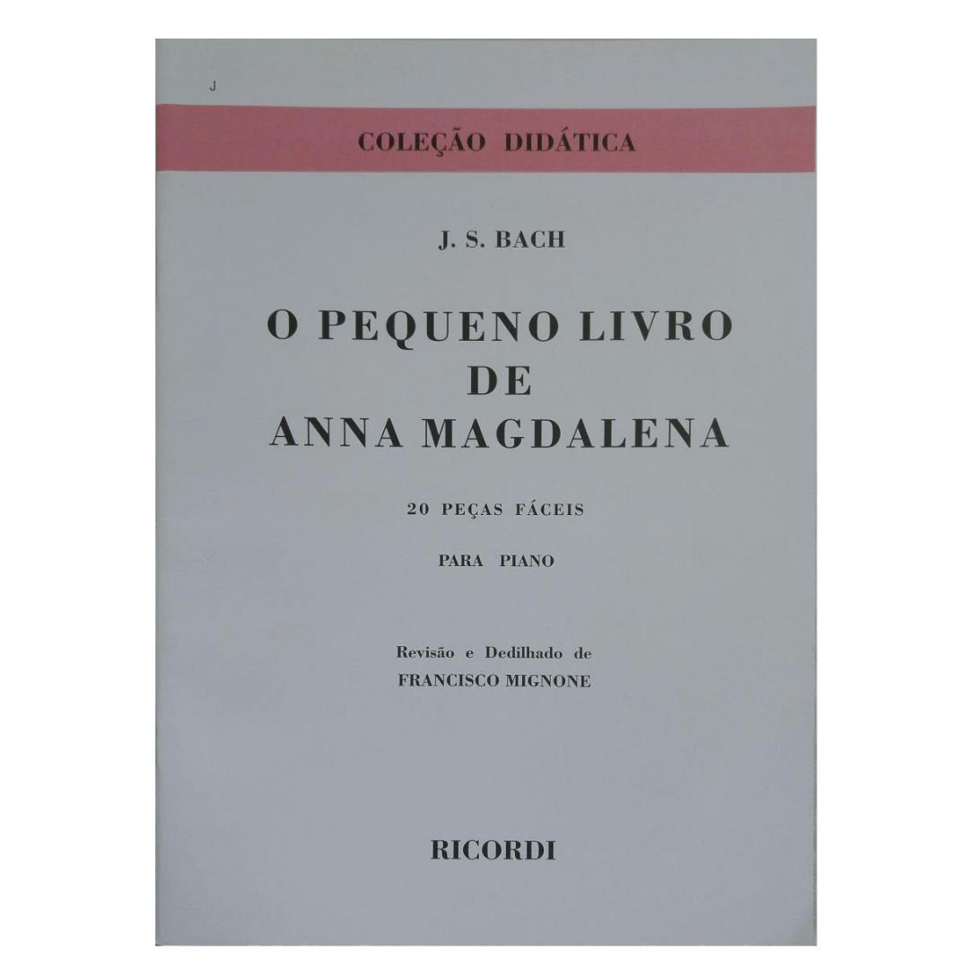 J. S. BACH - O PEQUENO LIVRO DE ANNA MAGDALENA - 20 Peças Fáceis para Piano - RB0029