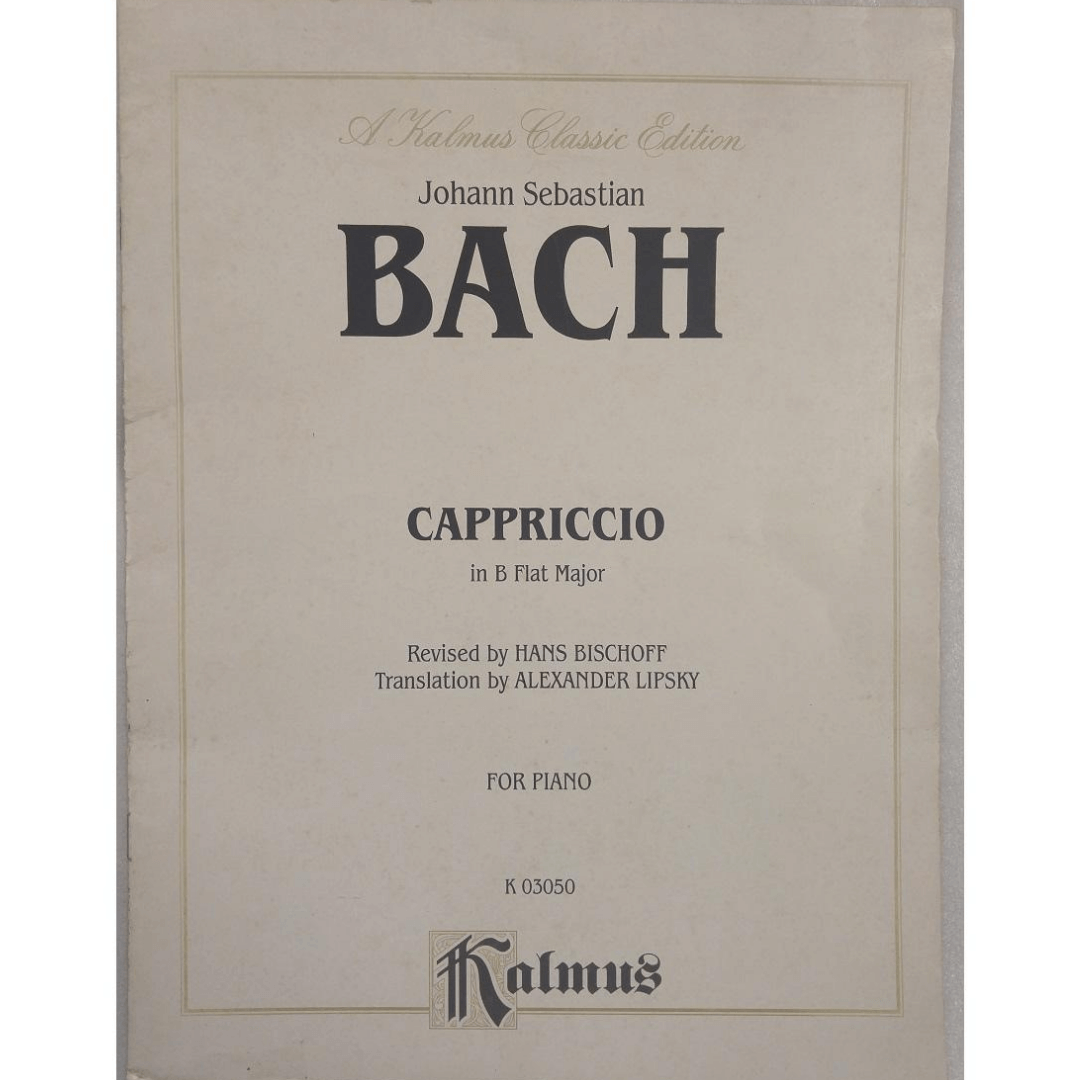 Johann Sebastian Bach Cappriccio in B Flat Major Revised by Hans Bischoff for Piano K03050
