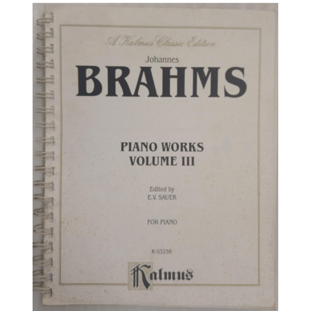 Johannes BRAHMS Piano Works Volume III Edited by E.V. Sauer for Piano K03256 - Kalmus