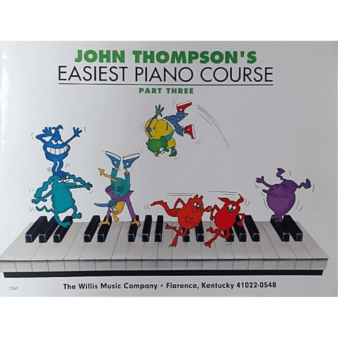 John Thompson's Easiest Piano Course - Part Three - 7261