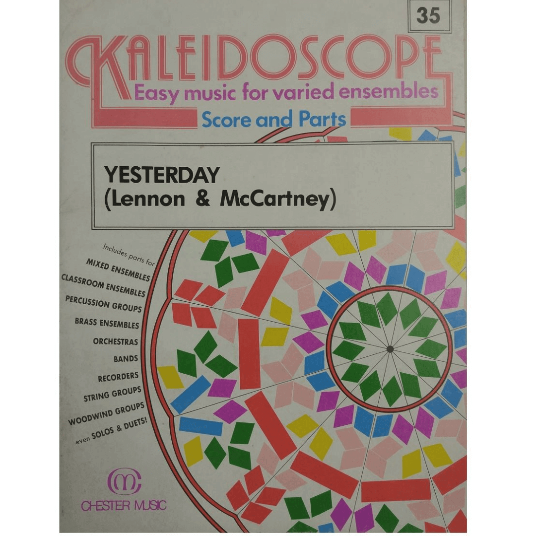 Kaleidoscope Easy Music for Varied Ensembles Score and Parts Yesterday - CH55974