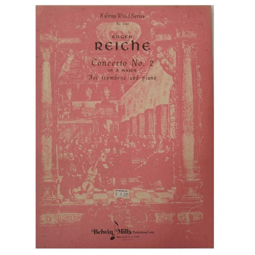 Kalmus Wind Series N°4562 Eugen REICHE concerto No. 2 In a Major para Trombone e Piano