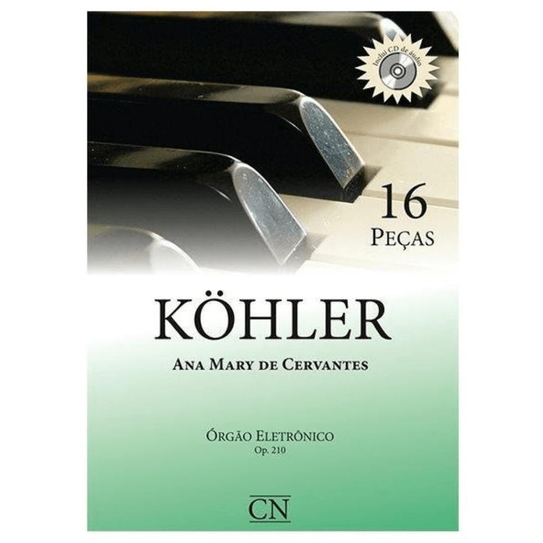 KOHLER 16 PEÇAS OP.210 C/CD - Órgão Eletrônico - Ana Mary de Cervantes CN012