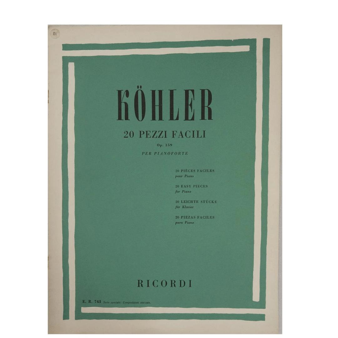 Köhler - 20 PEZZI FACILI OP. 159 para Piano ER743