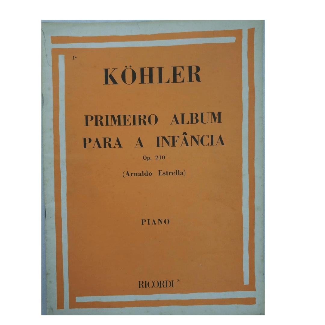 Köhler - PRIMEIRO ALBUM PARA A INFÂNCIA OP. 210 PARA PIANO