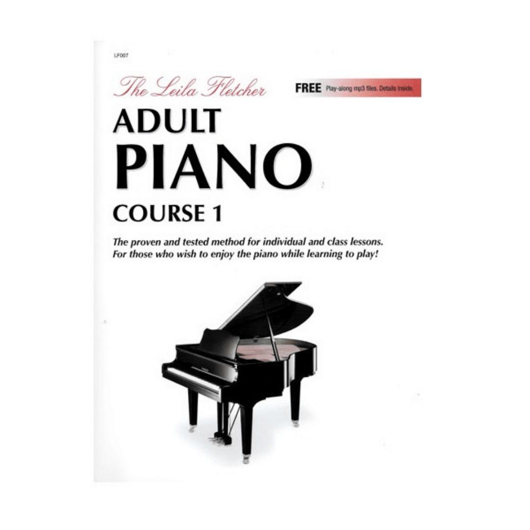 LEILA FLETCHER - ADULT PIANO COURSE - BOOK 1 - Livro + Áudio Online LF007