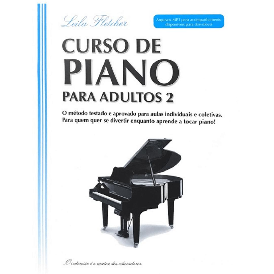 Leila Fletcher - Curso De Piano Para Adultos 2 Livro + Áudio Online - Nova Edição Em Português Cn032