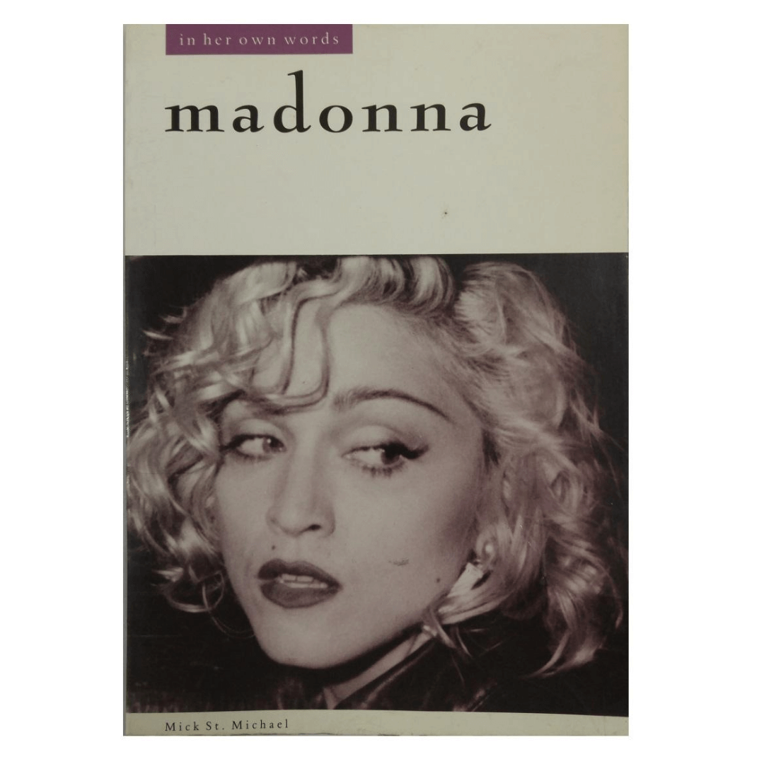 Madonna In Her own Words - Mick St. Michael OP45814