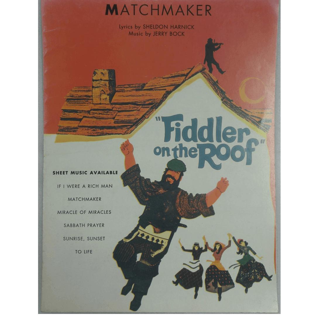 Matchmaker Lyrics by Sheldon Harnick Music by Jerry Bock VS6094