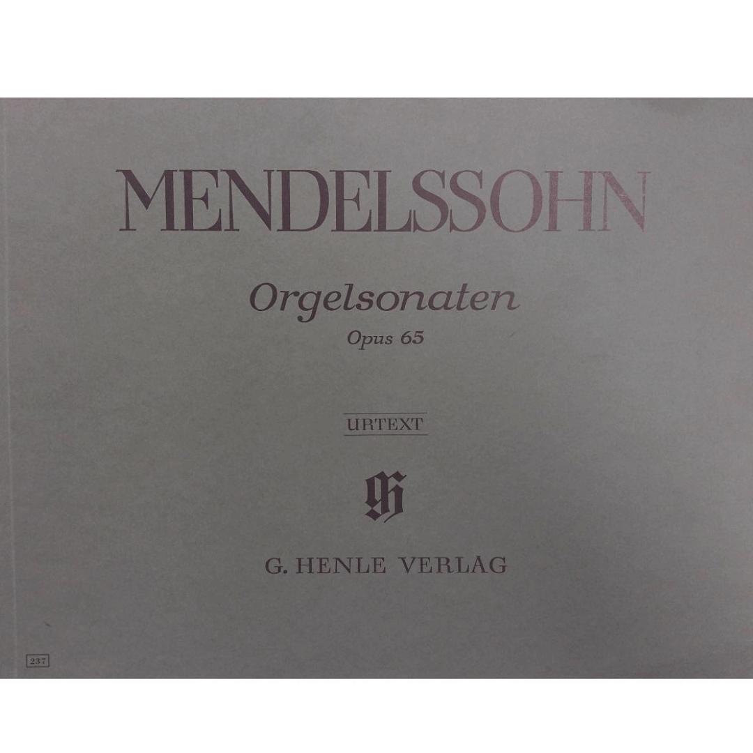 Mendelssohn Orgelsonaten Opus 65 - Urtext - G. Henle Verlag - 237