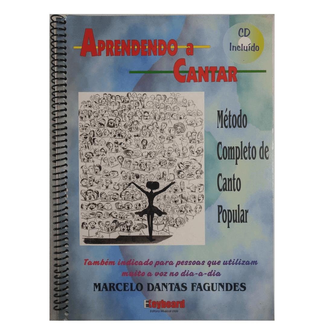 Método Completo de Canto Popular - Aprendendo a Cantar - Marcelo Dantas Fagundes CD Incluído